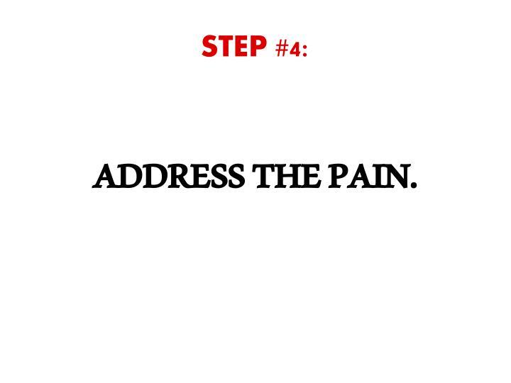 STEP #4:
