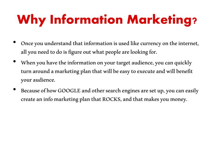Why Information Marketing?