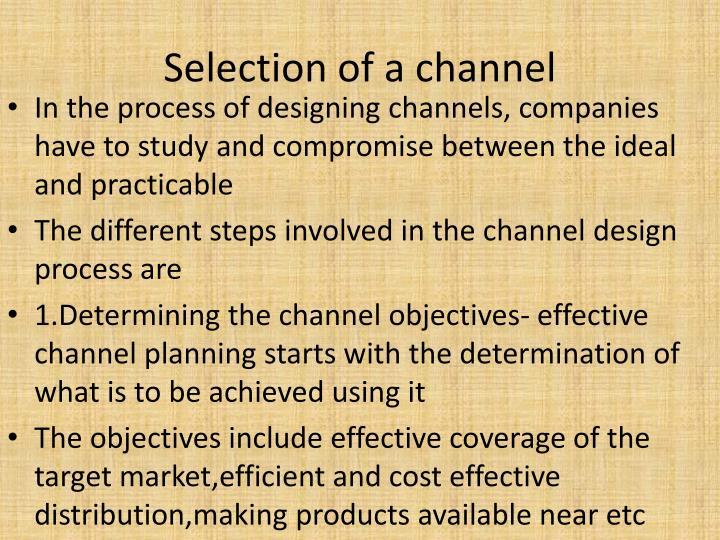 Selection of a channel
