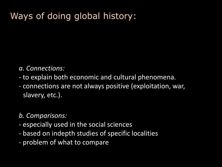 Ways of doing global history: