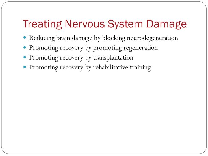 Treating Nervous System Damage
