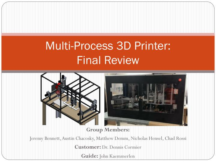 multi process 3d printer final review