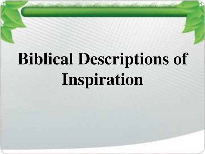 Biblical Descriptions of Inspiration