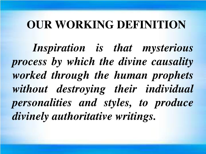 OUR WORKING DEFINITION