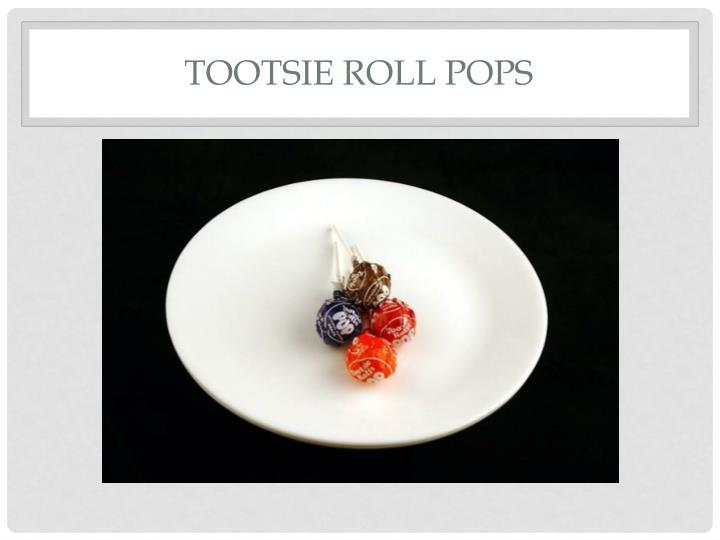 Tootsie Roll Pops