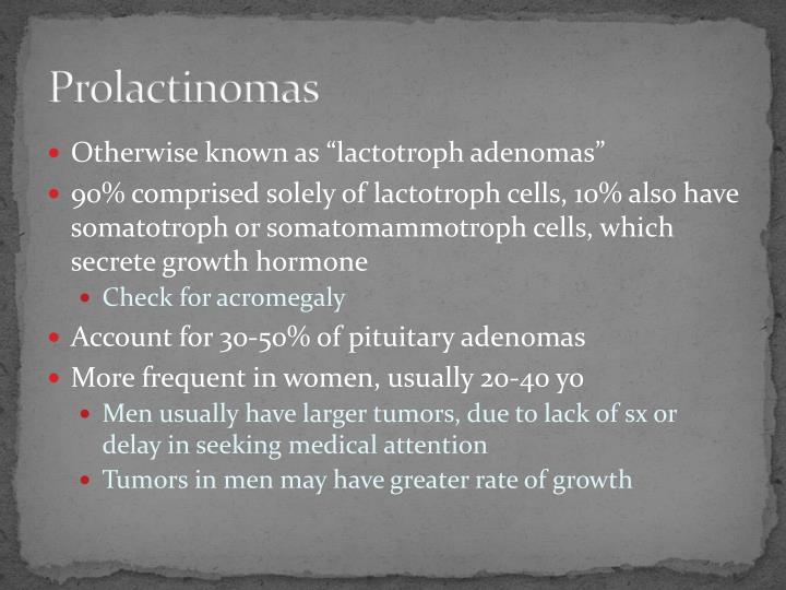 Prolactinomas
