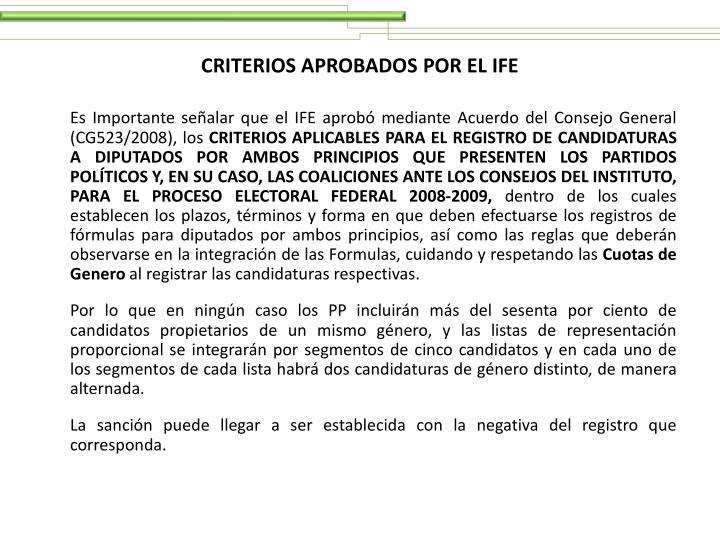 CRITERIOS APROBADOS POR EL IFE