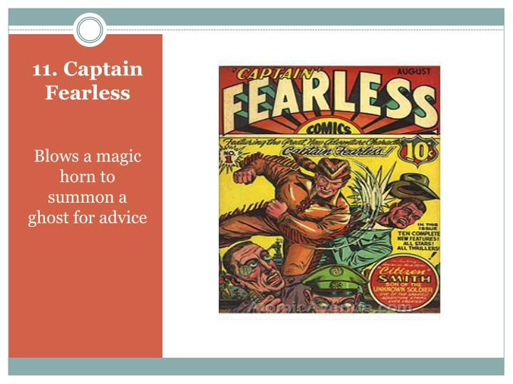 11. Captain Fearless