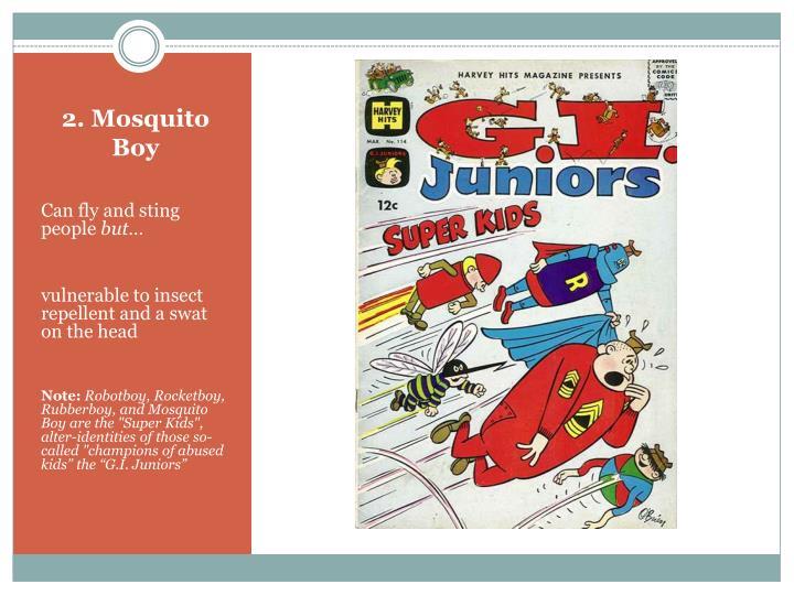 2. Mosquito Boy