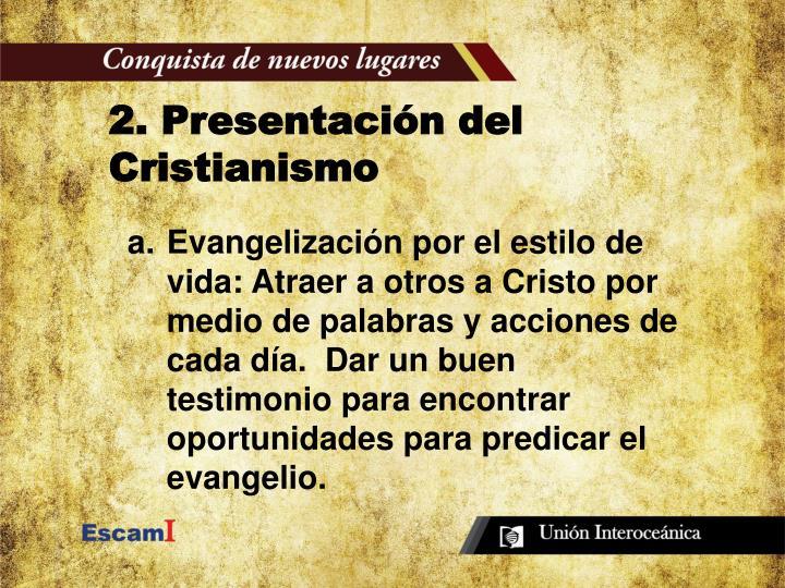 2. Presentación del Cristianismo