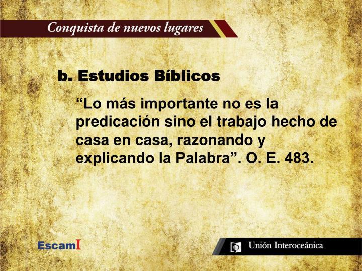 b. Estudios Bíblicos