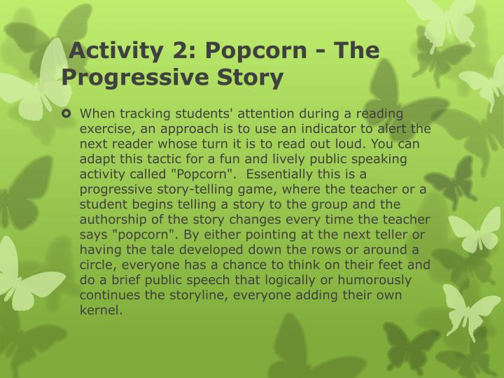 Activity 2: Popcorn - The Progressive Story