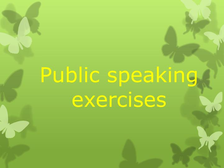 Public speaking exercises