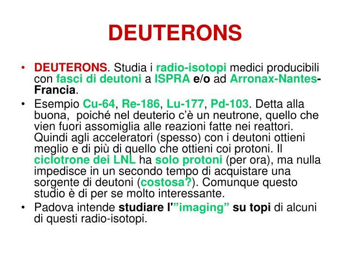 DEUTERONS