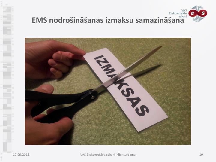 EMS nodrošināšanas izmaksu samazināšana
