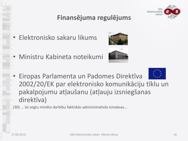 Finansējuma regulējums
