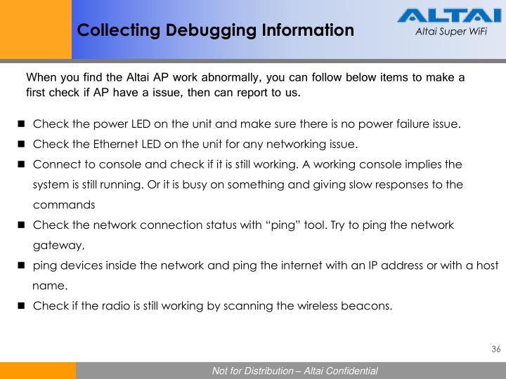 Collecting Debugging Information