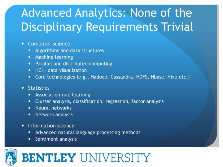 Advanced Analytics: None of the Disciplinary Requirements Trivial