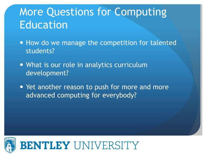 More Questions for Computing Education