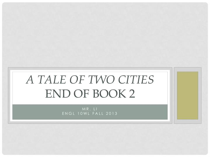 A tale of two cities end of book 2