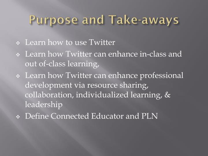 Purpose and Take-