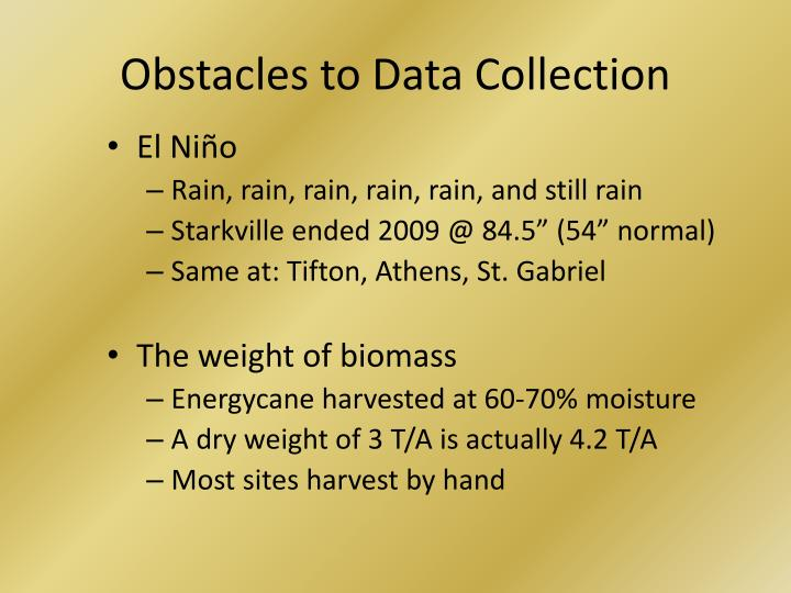 Obstacles to Data Collection