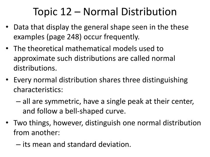 Topic 12 – Normal Distribution