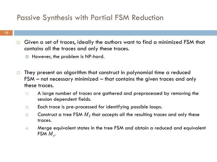 Passive Synthesis with Partial FSM Reduction