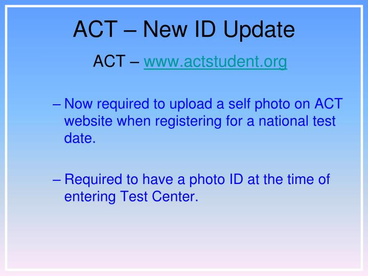 ACT – New ID Update