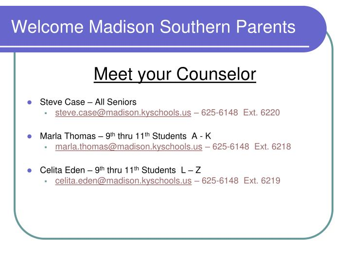 Welcome Madison Southern Parents