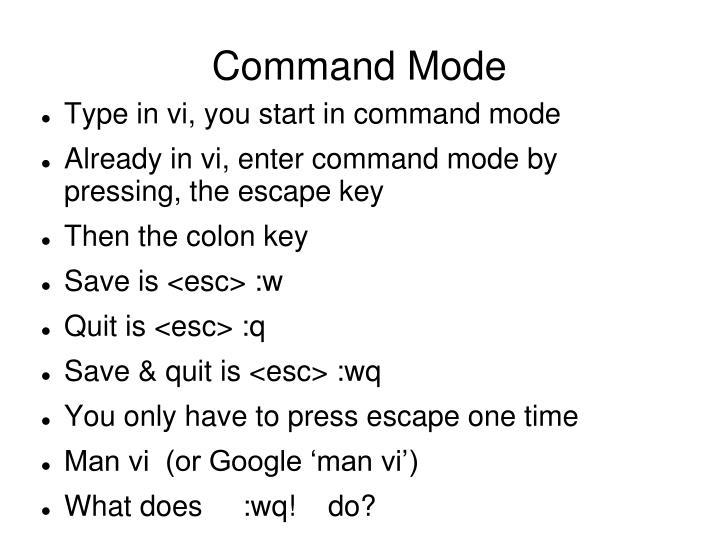 Command Mode