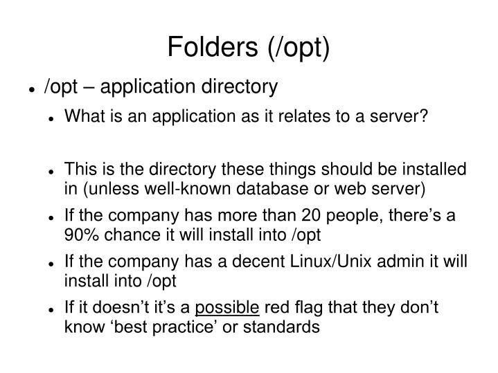 Folders (/opt)