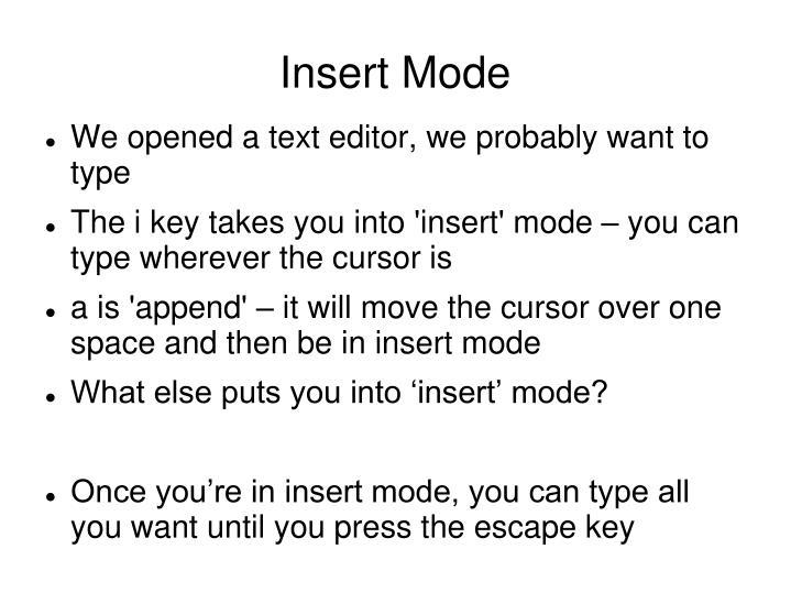 Insert Mode