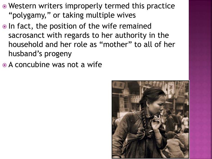 "Western writers improperly termed this practice ""polygamy,"" or taking multiple wives"