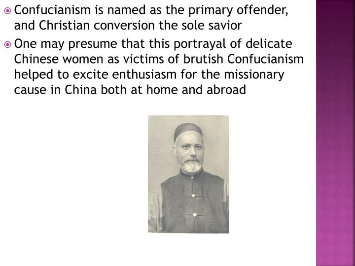 Confucianism is named as the primary offender, and Christian conversion the sole savior
