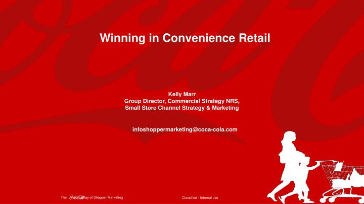 Winning in Convenience Retail
