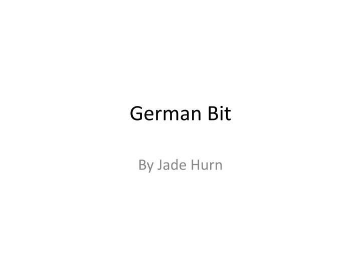 German Bit