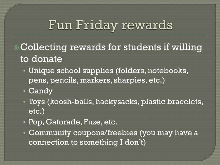 Fun Friday rewards