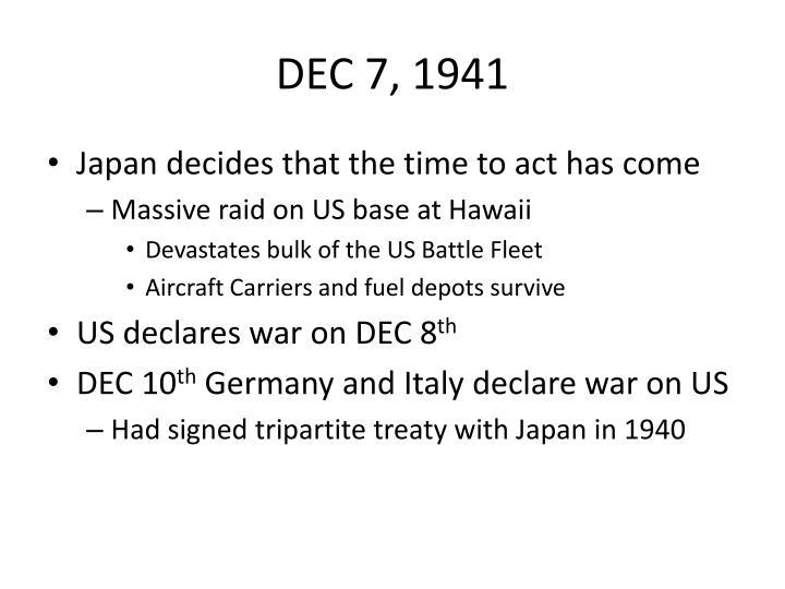 DEC 7, 1941