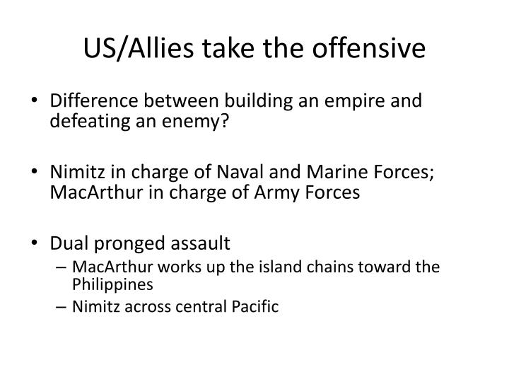 US/Allies take the offensive