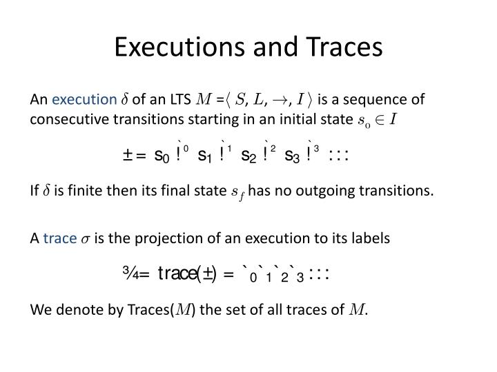 Executions and Traces