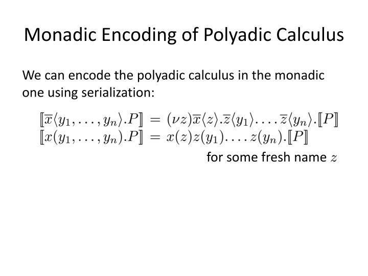 Monadic Encoding of