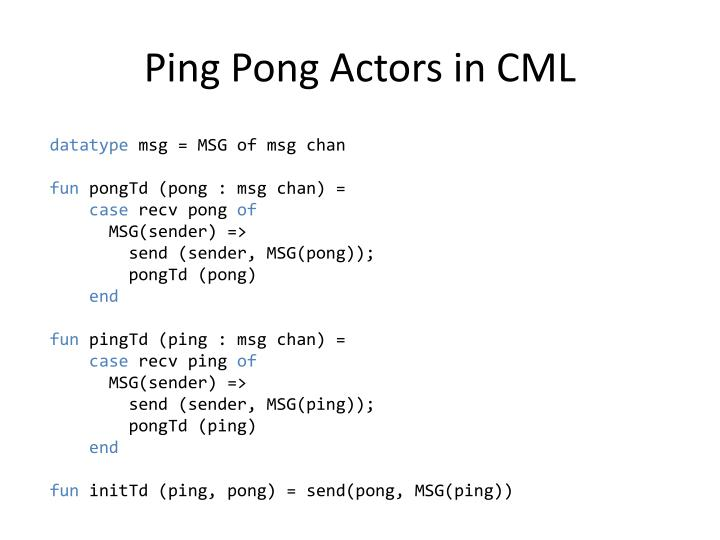 Ping Pong Actors in CML