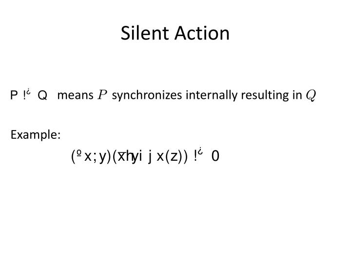 Silent Action