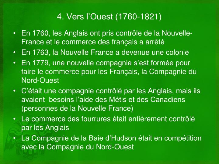 4. Vers l'Ouest (1760-1821)