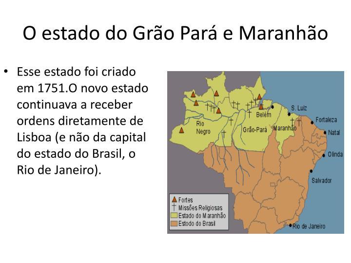 O estado do Grão Pará e Maranhão