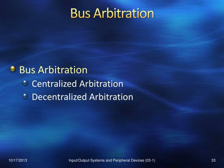 Bus Arbitration