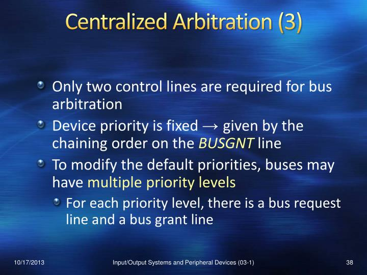 Centralized Arbitration (3)