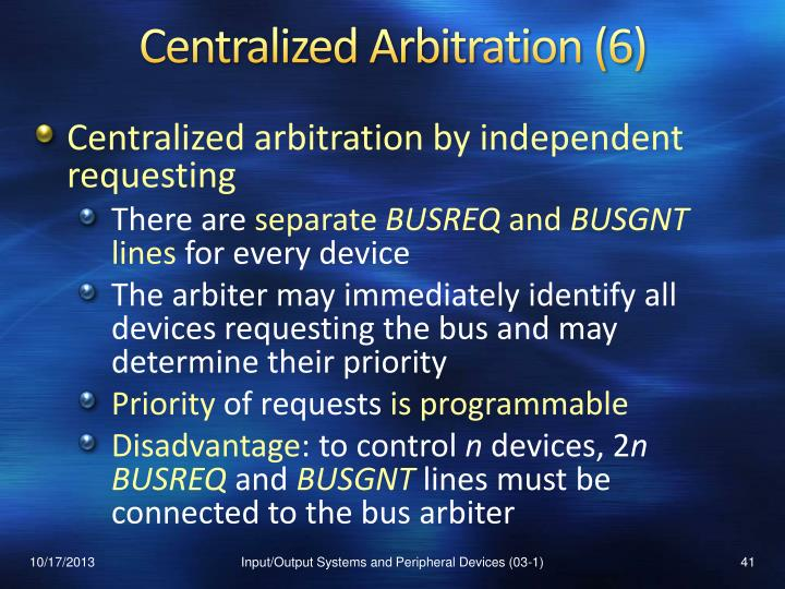 Centralized Arbitration (6)