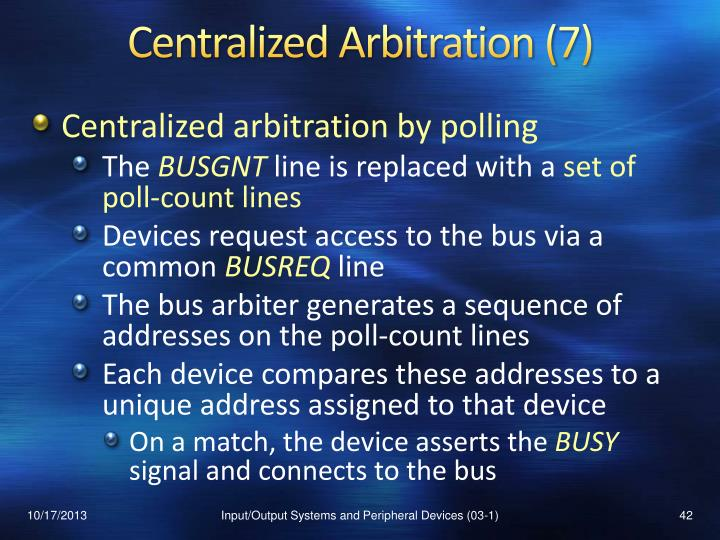 Centralized Arbitration (7)